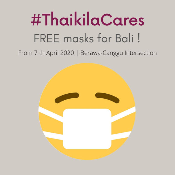 #ThaikilaCares: Free Masks for Bali! [COVID-19]