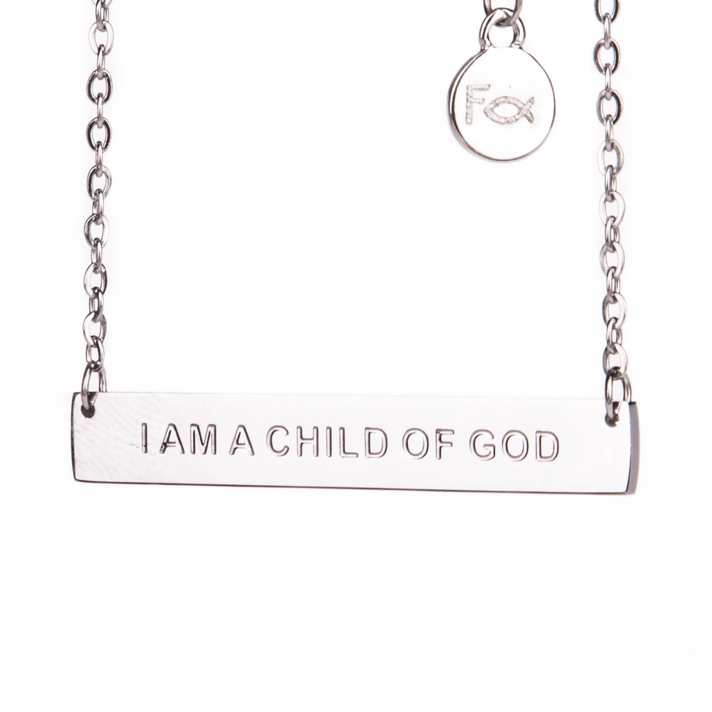 I AM A CHILD OF GOD - Necklace