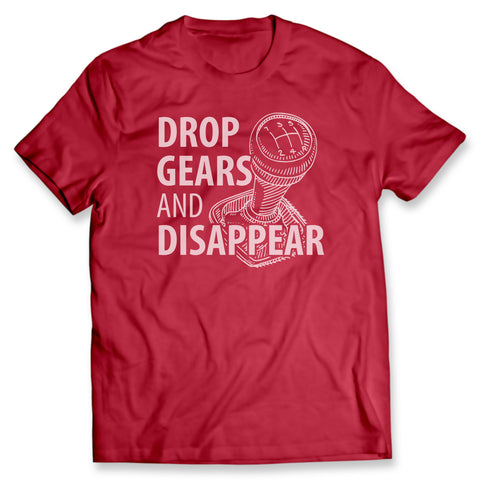 Drop Gears & Disappear Red Tee