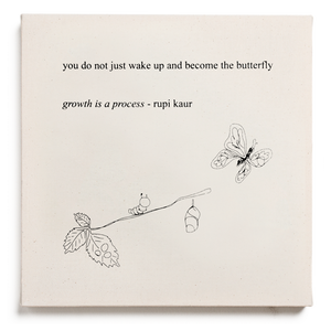 """growth is a process"""