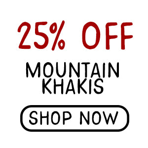25% Off Mountain Khakis