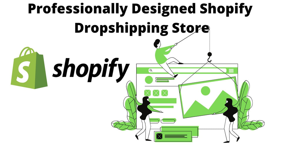 Professionally Designed High Converting Shopify Dropshipping Store With High Converting Premium Theme
