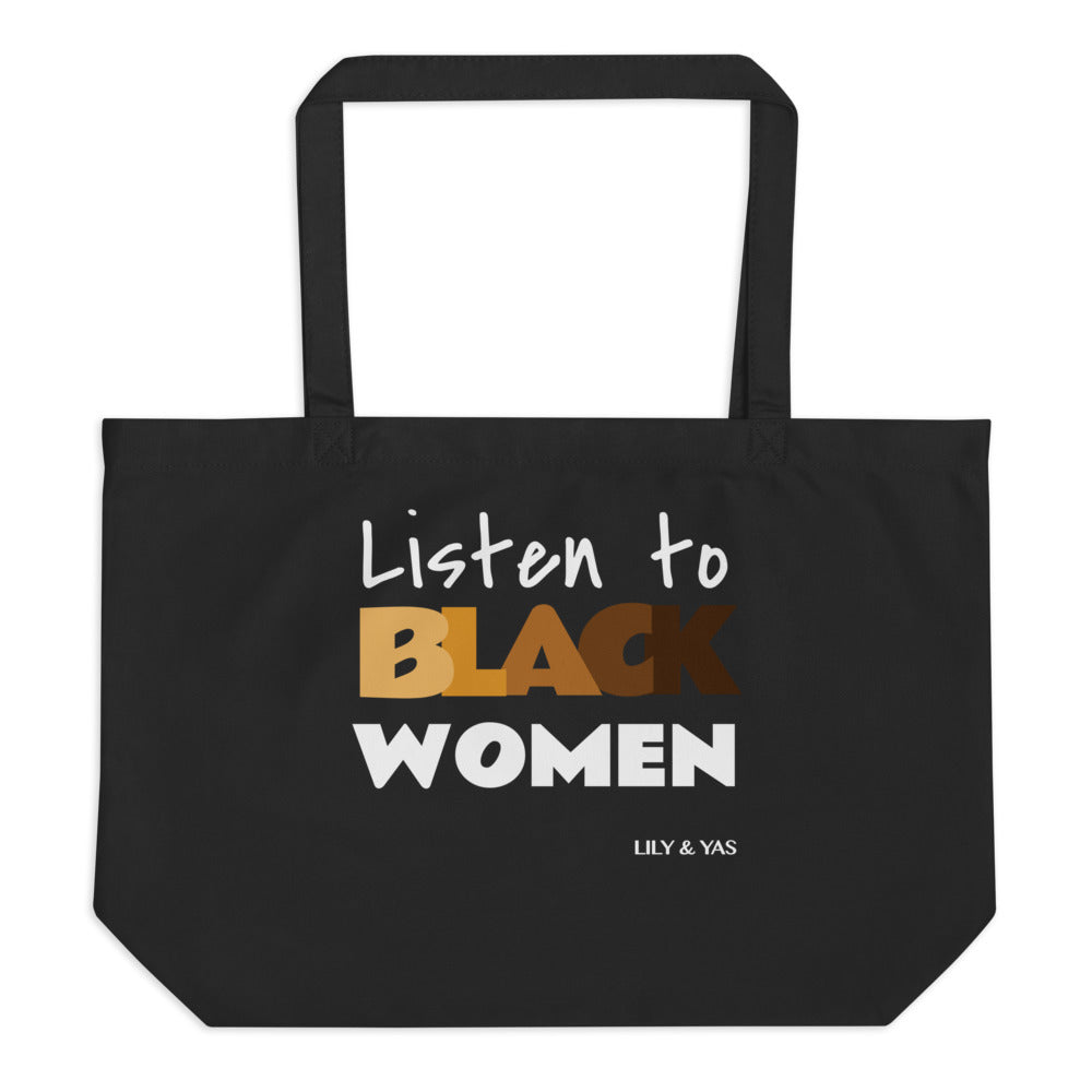 Listen to Black Women Organic Tote (Large) - Alix & Lily