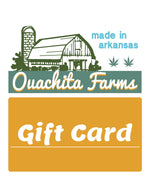 Gift Card - Ouachita Farms