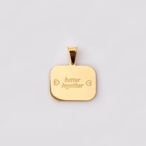 "Catchphrase ""better together"" pendant gold"