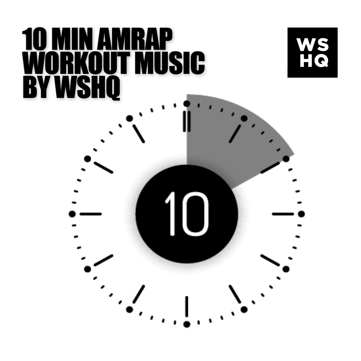 10 minute timer for amrap wshq workout music