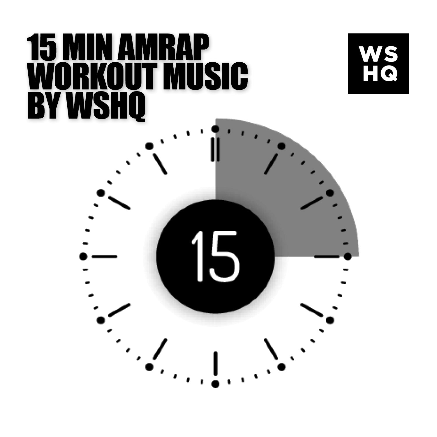 15 minute timer for amrap workout music by wshq