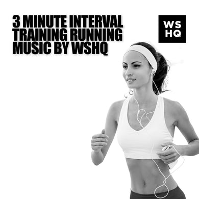 3 Minute Interval Training Running Music