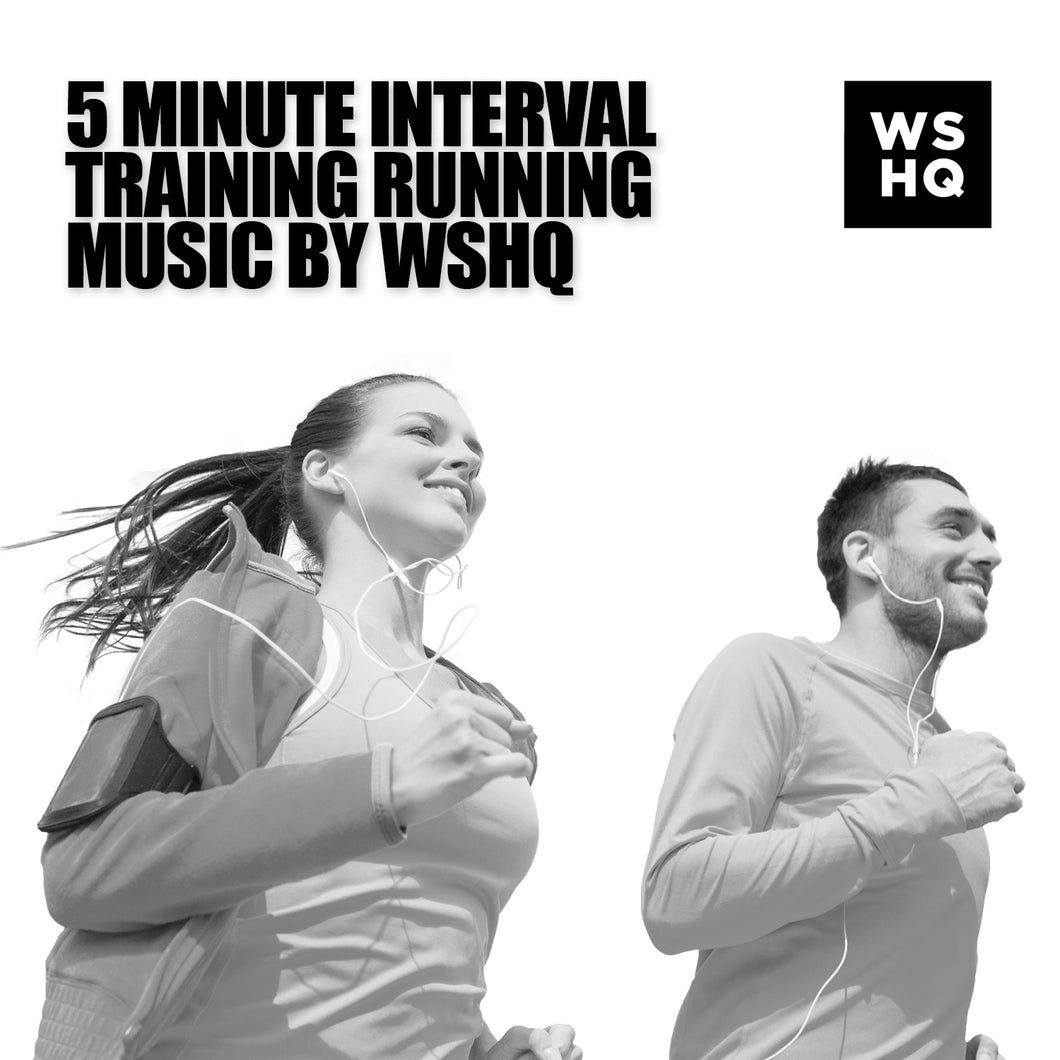 5 Minute Interval Training Running Music