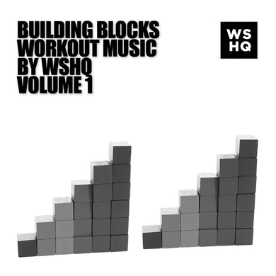 Building Blocks Workout Music, Vol. 1