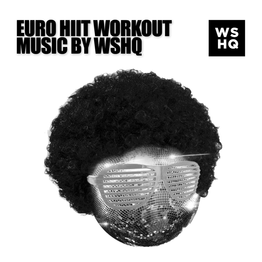 Euro Workout Music