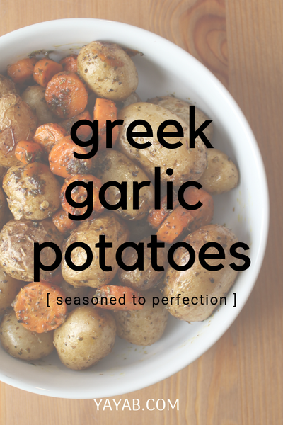GREEK GARLIC POTATOES