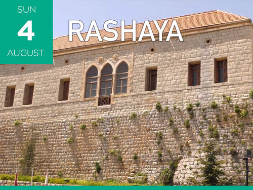 UPCOMING GROUP TOUR: Sunday August 4 a Visit to Rashaya