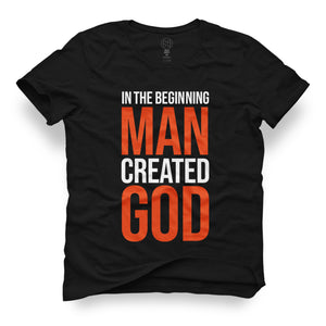 MAN CREATED GOD - Playera