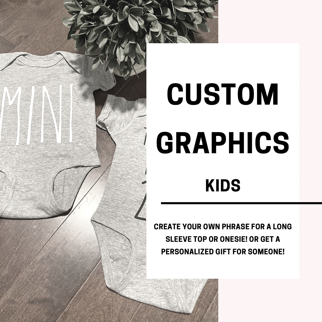 Custom Graphics (BABY & YOUTH)