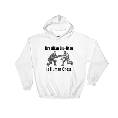 BJJ is Human Chess Hooded Sweatshirt