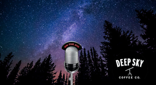 Deep Sky Coffee Company Top Ten Podcasts