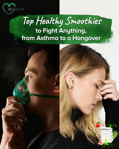 Top Healthy Smoothies to Fight Anything, from Asthma to a Hangover