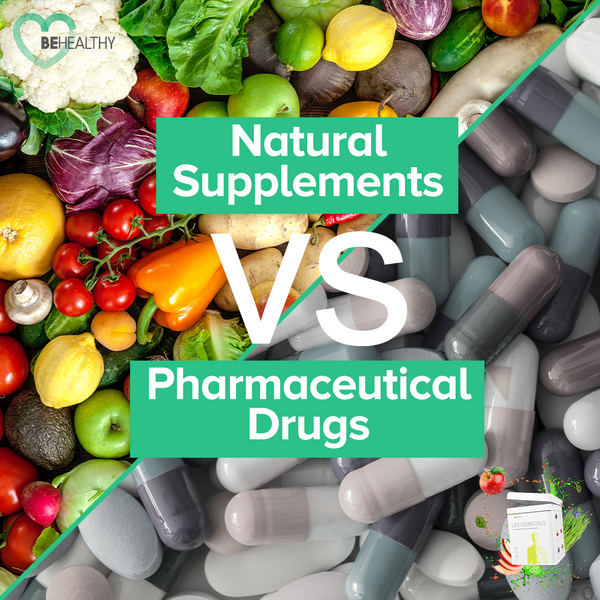 Natural Supplements vs. Pharmaceutical Drugs