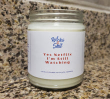 Load image into Gallery viewer, Yes Netflix, I'm Still Watching Candle-This candle is a just the right mix of Pineapple, Sage, Rose, and Jasmine.