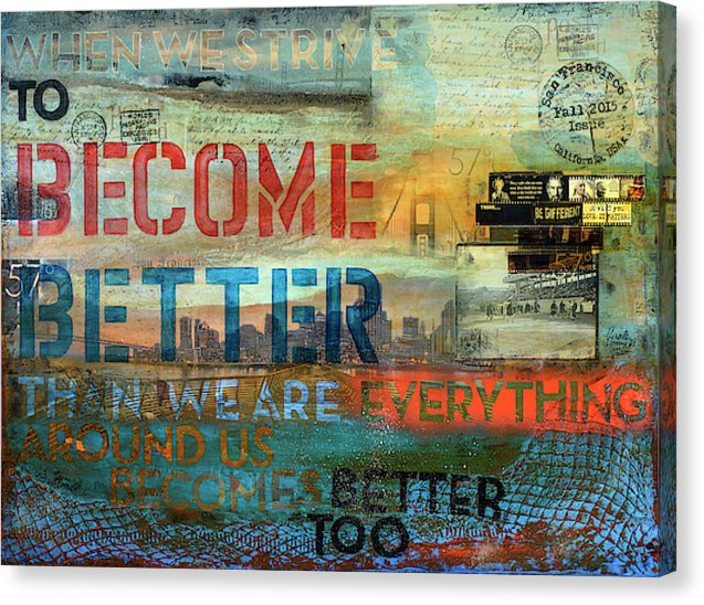 "Passport Series: 57 Degrees San Francisco ""When we strive to become better..."" - Canvas Print"