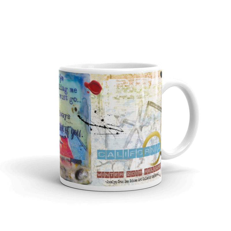 "Sea Echoes Collector Series: v1.7 ""Carmel-by-the-Sea is Calling Me and I Must Go..."" Art - Mug"