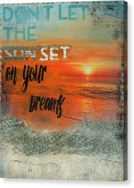"Rebel Art Academy Collector Series: ""Don't Let The Sun Set On Your Dreams"" - Canvas Print"
