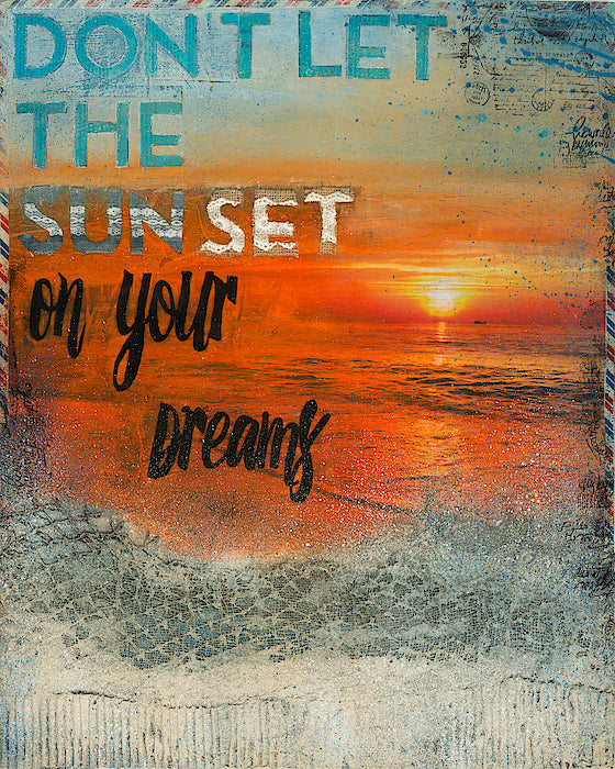"""Don't Let The Sun Set On Your Dreams"" - Original Acrylic Mixed Media"