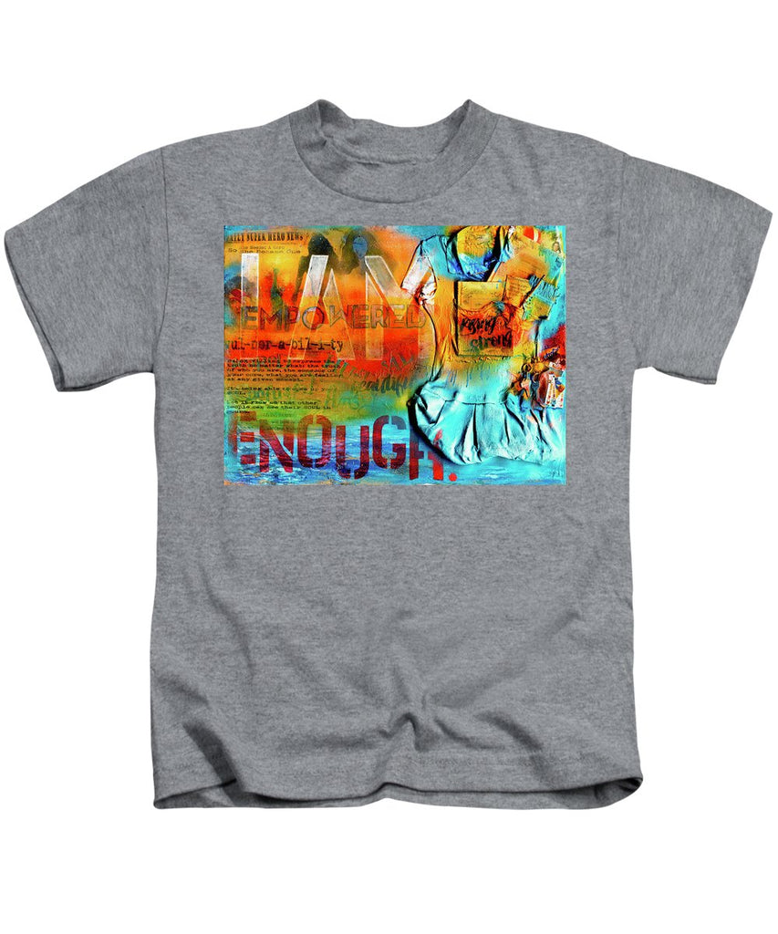 I Am Enough - Kids T-Shirt