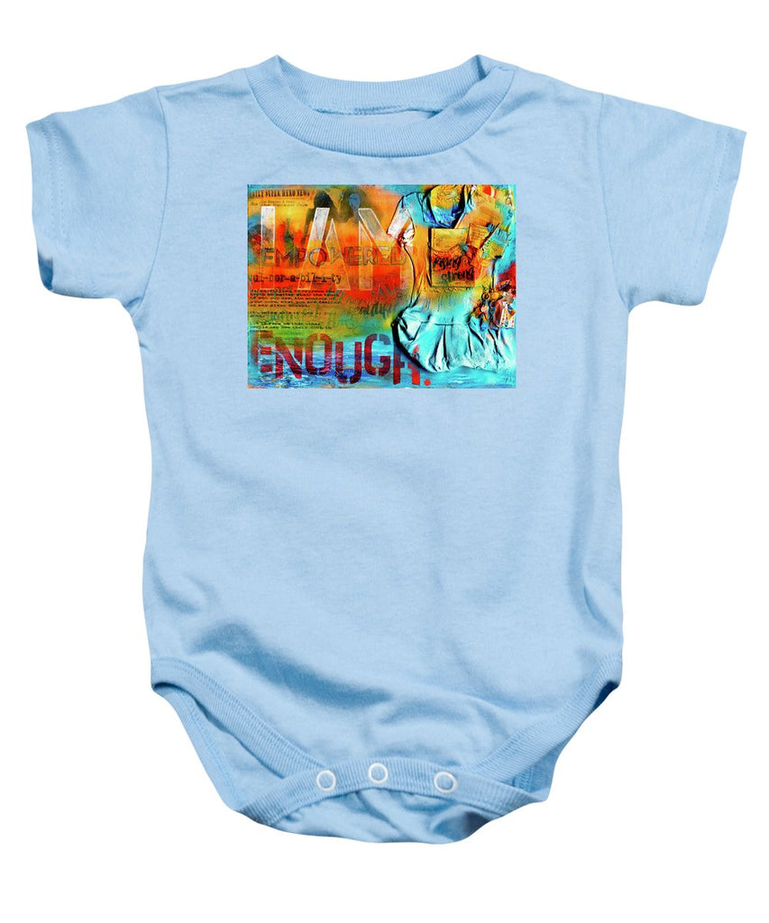 I Am Enough - Baby Onesie