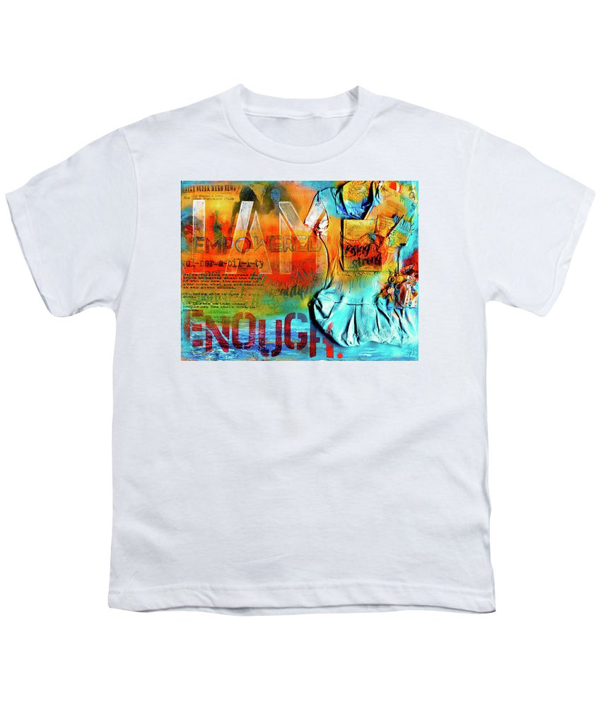 I Am Enough - Youth T-Shirt