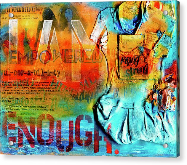 I Am Enough - Acrylic Print