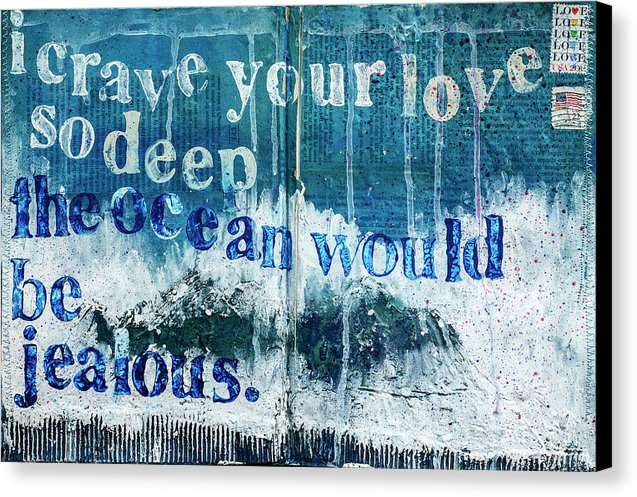 "Jocelyn's Art Journal Pages Collector Series: ""I Crave Your Love So Deep"" - Canvas Print"