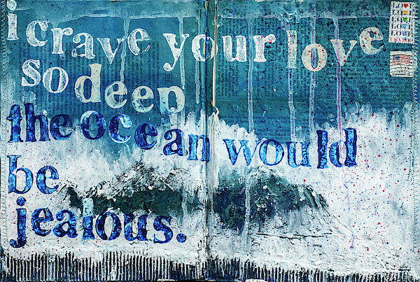 "Jocelyn's Art Journal Pages Collector Series: ""I Crave Your Love So Deep"" - Art Print"
