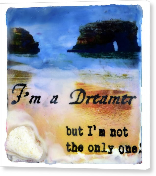 "Sea Echoes Collector Series: v1.3 ""I'm A Dreamer, But I'm Not The Only One"" - Canvas Print"