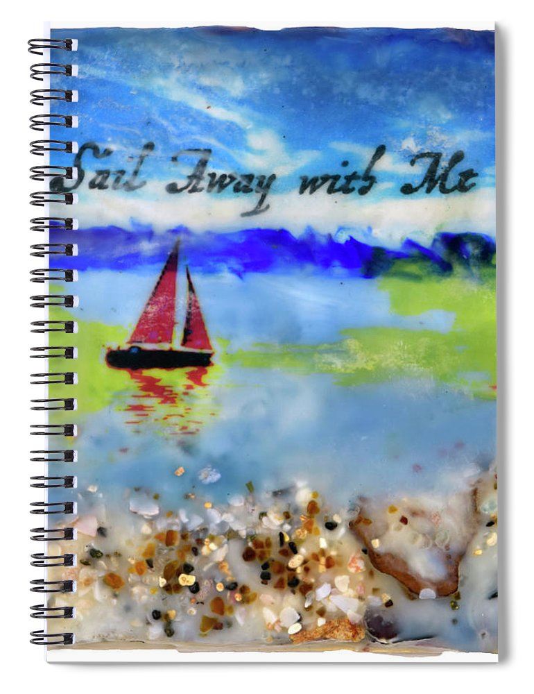 Sea Echoes Series V4  Sail Away With Me Encaustic Mixed Media - Spiral Notebook