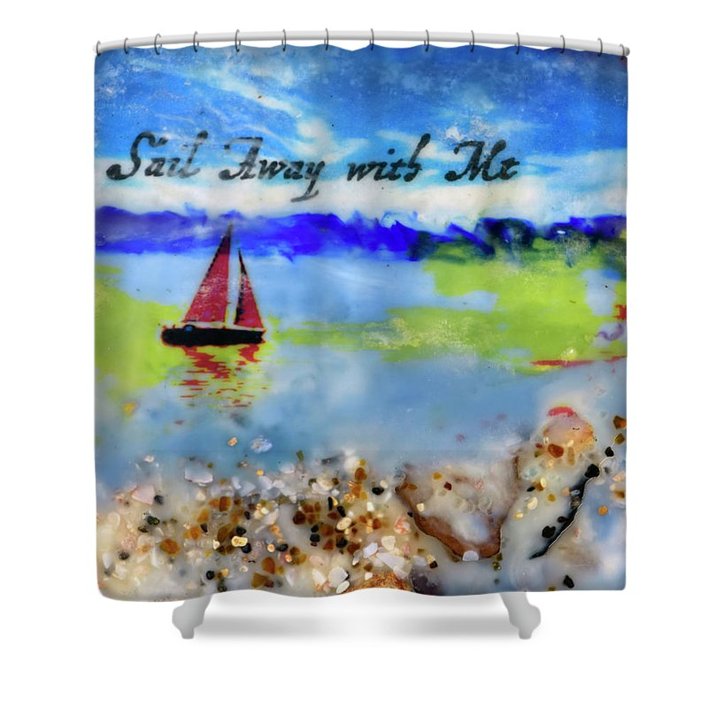 Sea Echoes Series V4  Sail Away With Me Encaustic Mixed Media - Shower Curtain