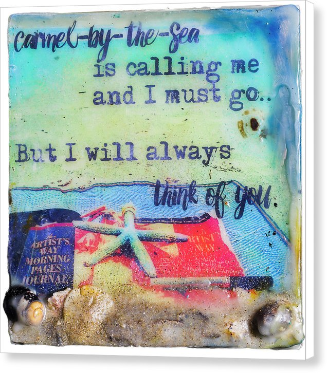"Sea Echoes Collector Series: v1.7 ""Carmel-by-the-Sea Is Calling Me And I Must Go..."" - Canvas Print"