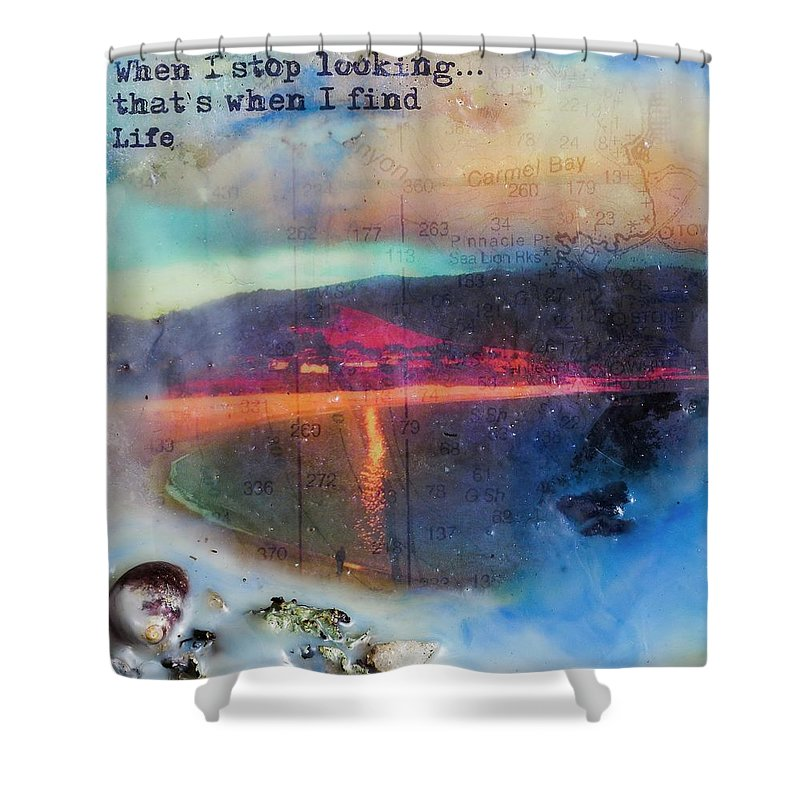 Sea Echoes Series V8 When I Stop Looking, That's When I Find Life Encaustic Mixed Media - Shower Curtain