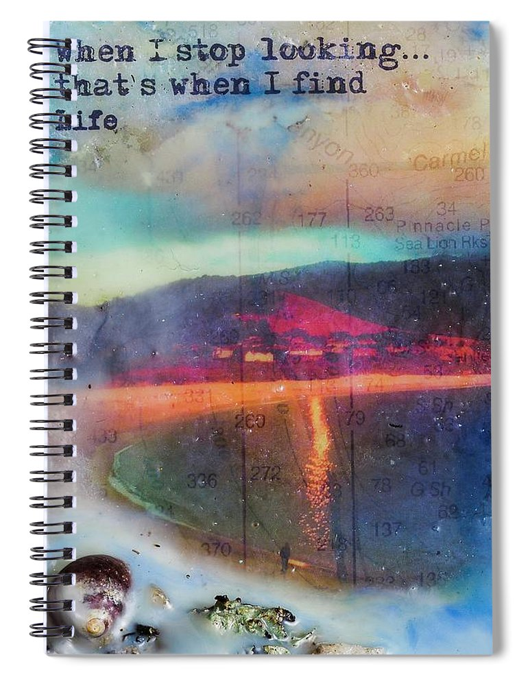 Sea Echoes Series V8 When I Stop Looking, That's When I Find Life Encaustic Mixed Media - Spiral Notebook