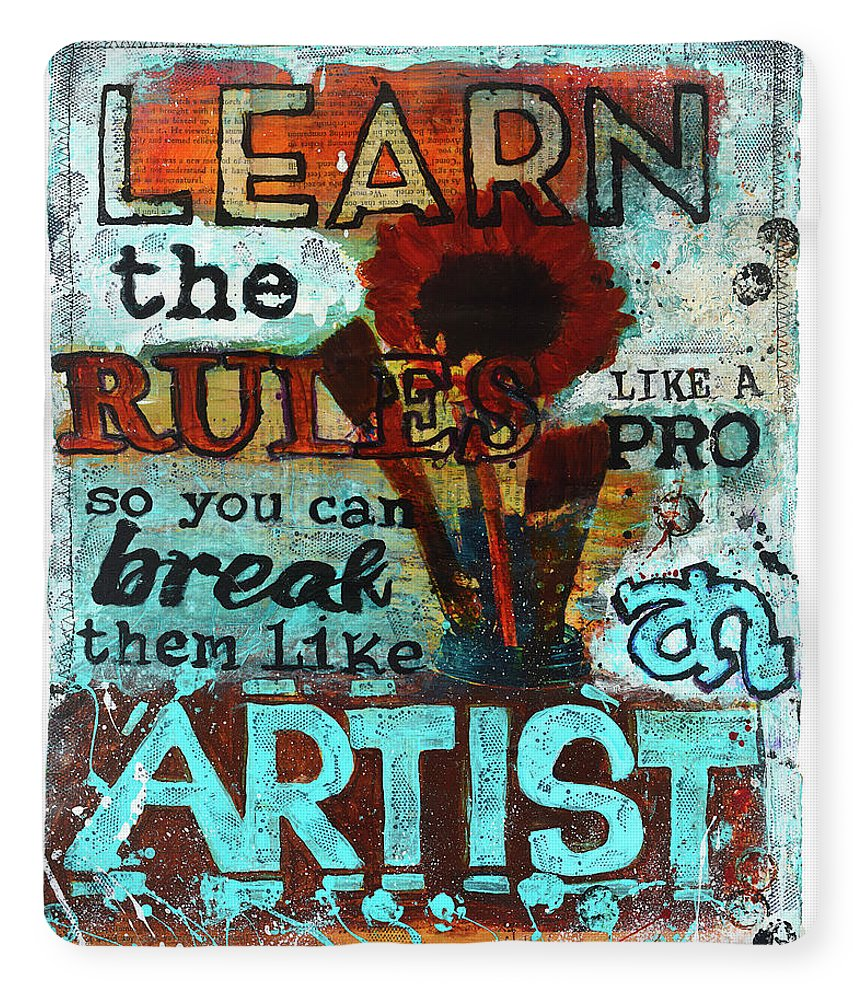 v1 Learn the Rules Like a Pro So You Can Break Them Like an Artist - Blanket