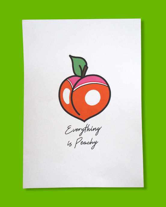 Everything is Peachy A4 Print