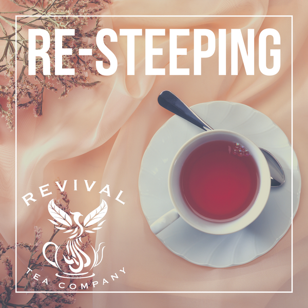 Re-Steeping Tea