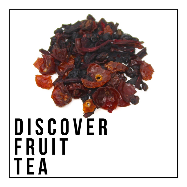 Discover Fruit Tea