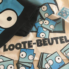 Filled up Loote-Beutel