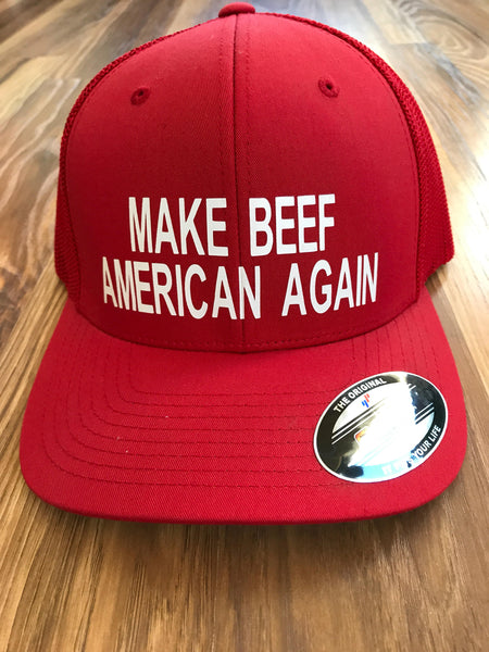 Make Beef American Again hat