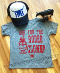 Are you the rodeo clown? Toddler/baby