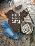 Coffee before cattle