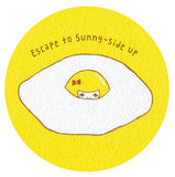 Button -Escape to sunny side up-