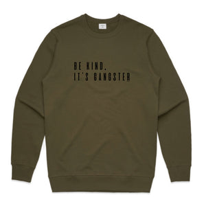 UNISEX JUMPER... BE KIND, IT'S GANGSTER